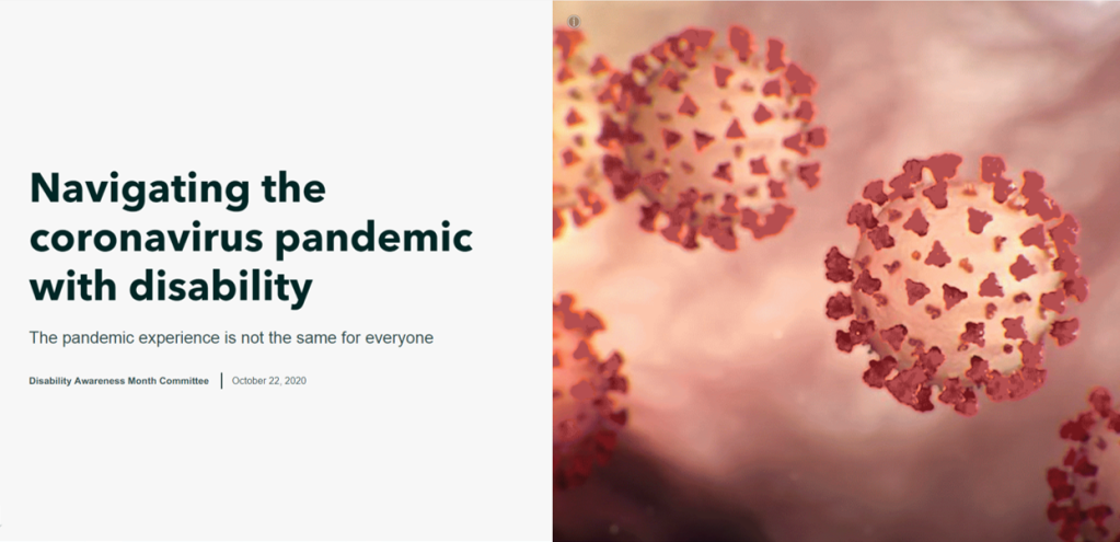 The image is a screen shot of the Story Map cover. To the left is the title, Navigating the coronavirus pandemic with disability. To the right is an image of the coronavirus, floating balls with red spike proteins.